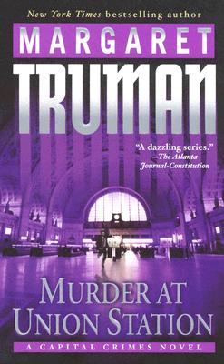Murder At Union Station By Truman, Margaret